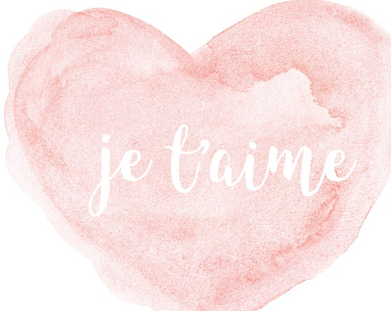 New Baby Gift, Je t'aime French Nursery Print 5x7, 8x10, 11x14