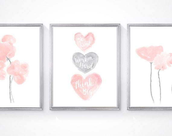 Be Kind, Work Hard, Think Big, Gray and Blush Girls Wall Art, Set of 3 Prints