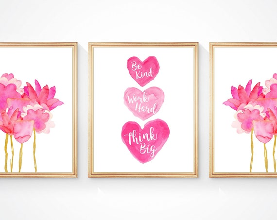 Hot Pink and Gold Girls Wall Art, Be Kind, Work Hard, Think Big, Set of 3, Inspirational Prints