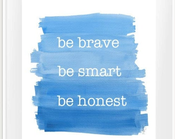 Boys Inspirational Quote Print, 11x14 Bravery, Honesty, Smart