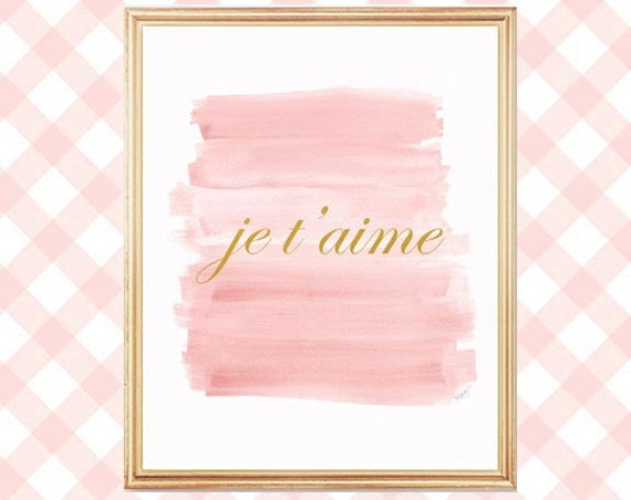 French Nursery Decor; Je t'aime Print in Blush and Gold, 8x10