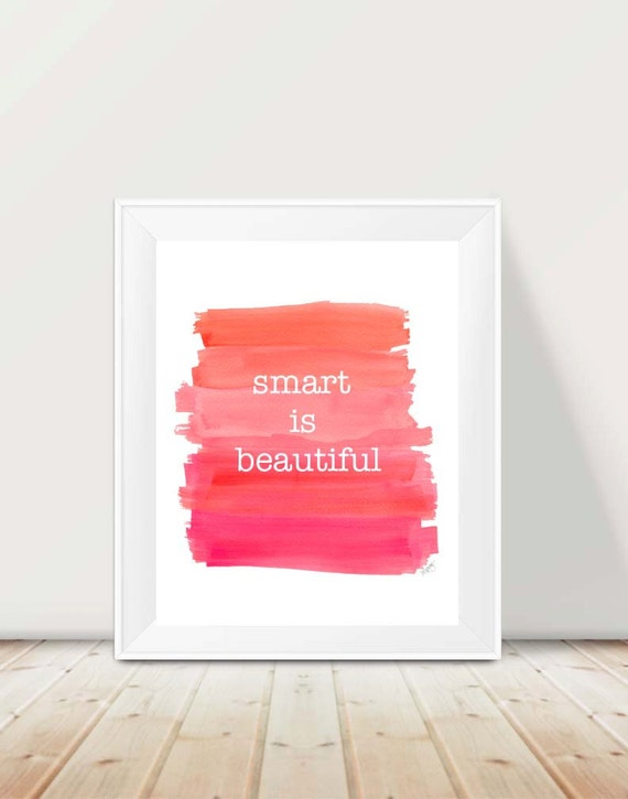 Smart is Beautiful; Girl Power Print, 11x14