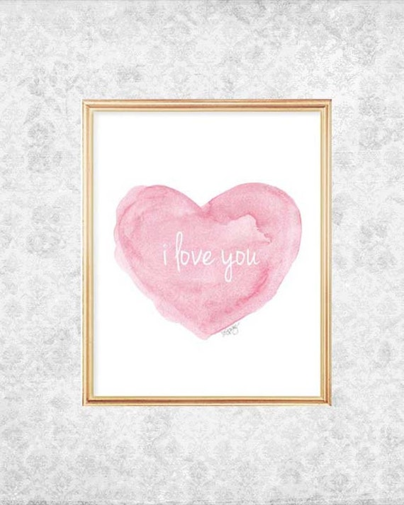 New Baby Gift, I Love You Watercolor Heart Print, 5x7, 8x10