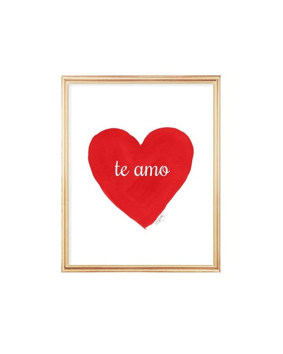 Te Amo, Spanish Quote Print in Red, 8x10 Watercolor