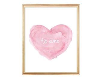 Newborn Gift, Te Amo, Pink Nursery Art, Spanish Nursery, New Baby Gift, I love You, Love Quote, Watercolor Art Print, Spanish Language,