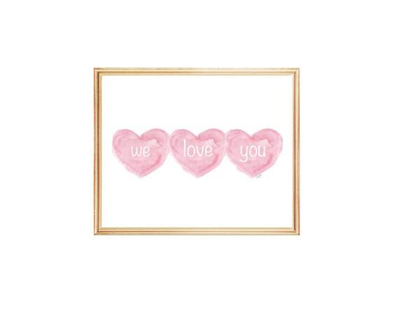 We Love You Baby Girl Nursery Print, 8x10