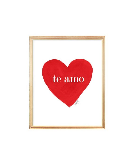 Te Amo, Red Watercolor Print, 5x7, 8x10