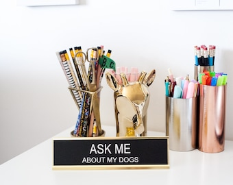Funny Office Signs, Home Office, Cat Gifts, Teacher Gifts, Mother's Day Gift, Gifts for Mom, Dog Lover Gifts, Ask me About My Dogs Desk Sign