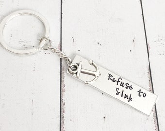 Refuse to Sink Keychain - Anchor Keychain - Religious Keychain - Hand Stamped Keychain - Motivational Gift - Inspirational Quote Biblical