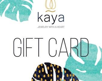 GIFT CERTIFICATE USD25 - USD200 Kaya Jewelry