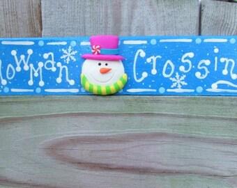 Snowman Crossing, Snowman sign, Christmas decor, Christmas block, Snowman, Snowman Collector, Hostess Gift, Snowman Christmas