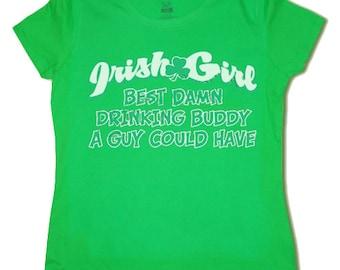 00c6af1e5 Ladies t-shirt / Irish Girl / Drinking Buddy