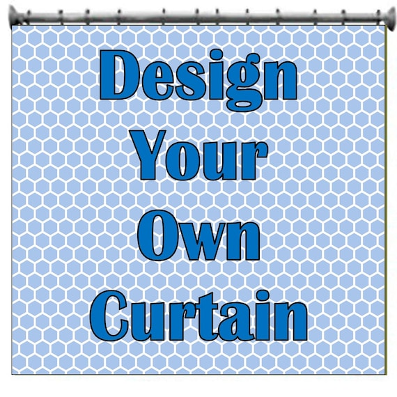 Design Your Own Shower Curtain Custom Shower Curtain Etsy