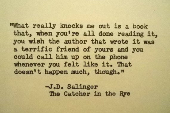 J D Salinger Quote Typed On Typewriter The Catcher In The Rye Etsy