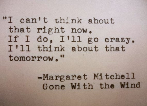 GONE WITH The WIND Quote Margaret Mitchell Quote Hand