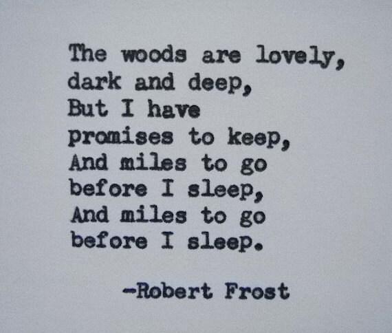 Robert Frost Cytatem Strony Wpisany Wiersz Cytat Z Rocznika Maszyna Do Pisania Robert Frost Cytat