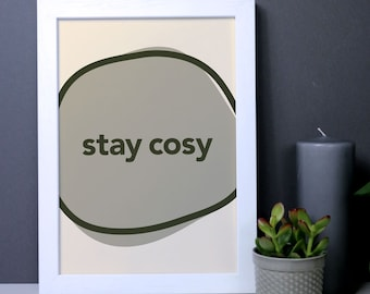 stay cosy – sage green typography wall art, bedroom poster, quote print, typography home decor quote print, autumnal house warming gift