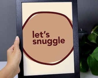 let's snuggle – cosy burnt ochre orange quote print, autumnal colours, typographic poster, cosy home art, bedroom art, typography print