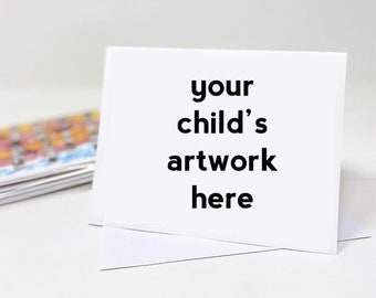 Custom Artwork Blank Cards-Personalized Notecards with Your Child's Artwork-Set of 10