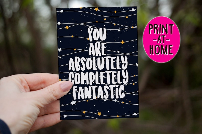 support Wonderful night sky amazing you are fantastic PRINT AT HOME space card sky card stars Typography Card