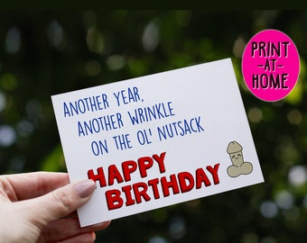 PRINT AT HOME , Inappropriate Card, Birthday Card, Happy Birthday Card, Penis Joke, Over the Hill, Rude Card, Adult Humor