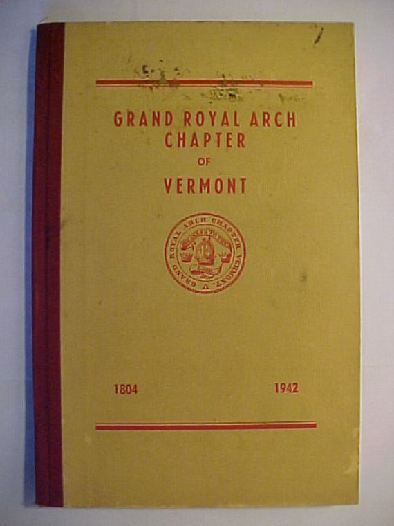 1938 Grand Royal Arch Chapter of Vermont 121th Annual Convocation Burlington Vermont Vintage Masons Masonic Temple Grand Lodge Book
