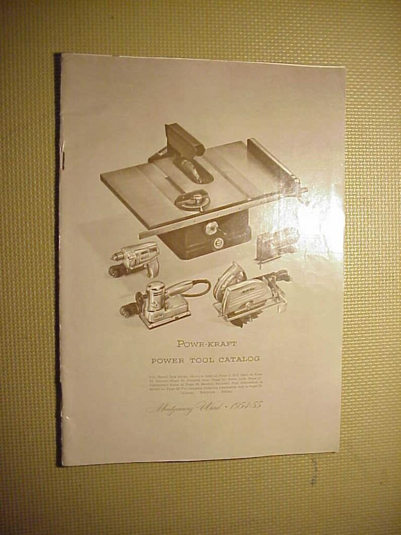 Vintage Shopsmith Catalog 1954-55 Montgomery Ward Powr Kraft Power Tool and Welding Catalog