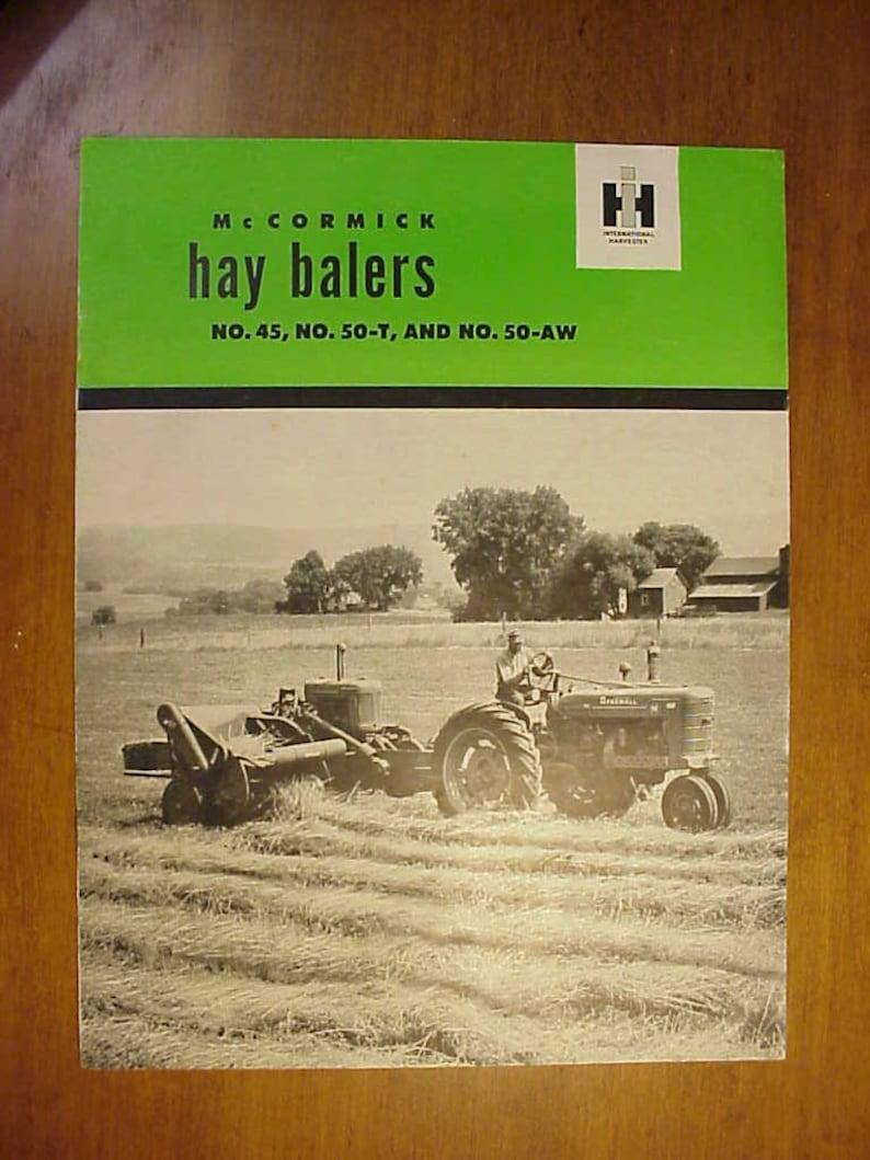 Vintage McCormick Hay Balers No  45, 50-T, 50-AW International Harvester  Company Catalog Booklet