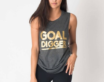 Goal Digger Workout Shirt ~ Gifts For Her - Gifts for Women