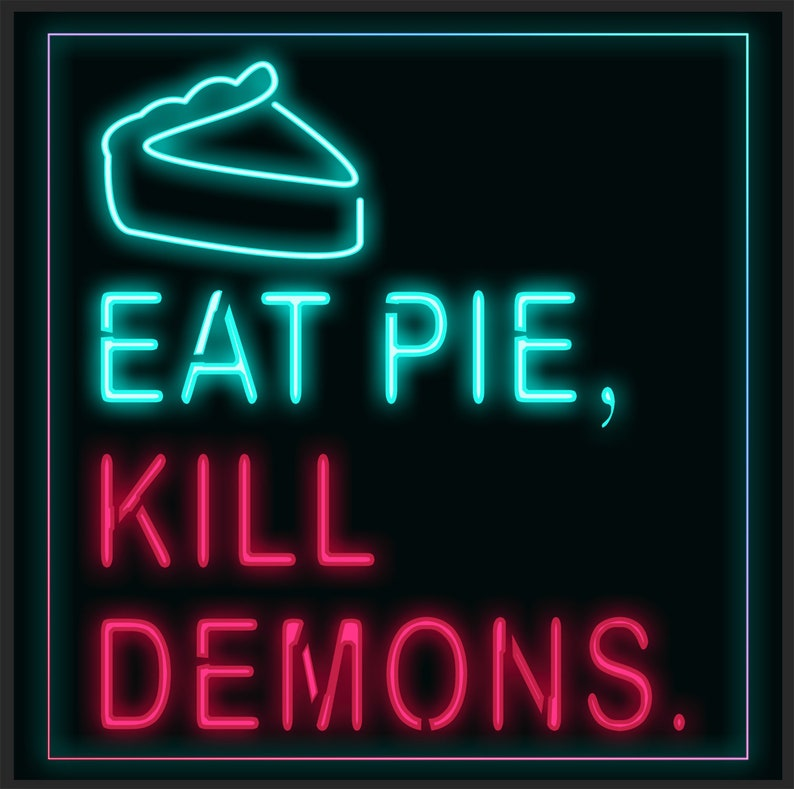 Eat Pie Kill Demons Tee Shirt Unisex Ladies and Baby Snapsuit image 0