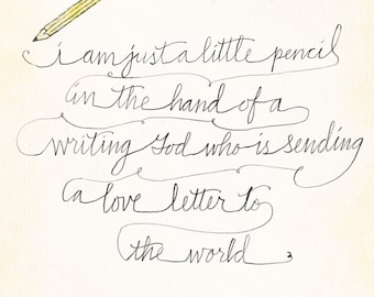 I Am Just a Little Pencil Quote 5 x 7