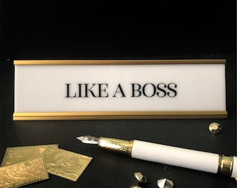 like a boss desk name plate, personalized gift, office name sign, white acrylic plate w/gold or black holder, motivational desk sign, NPLAB