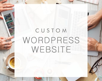 Custom Wordpress Website Design - Professional self-hosted website for your business based on your branding