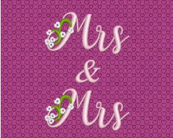 Mrs & Mrs - Wedding - Embroidery Design, Machine Embroidery, Digitized File