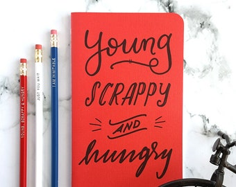 Young Scrappy and Hungry (Soft Cover) Journal —Hand Lettered Hamilton Notebook or Planner —Flaming Red