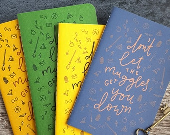 Don't Let the Muggles Get You Down (Soft Cover) Journal —Hand Lettered Harry Potter Notebook or Planner