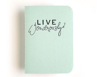 Live Wondrously — Hand Lettered Pocket Journal, Pocket Notebook in Soft Mint — 80 pages