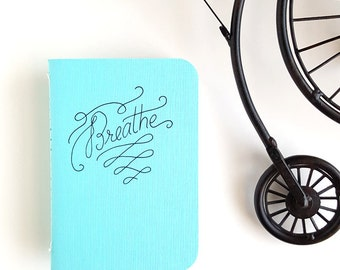Breathe — Hand Lettered Pocket Journal, Pocket Notebook in Robin Blue — 80 pages