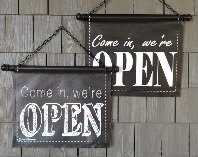 DOOR SIGN * OPEN and Closed  * choice of font * double sided * printed canvas * handmade wooden rod w finials * chain included * 29 dollars