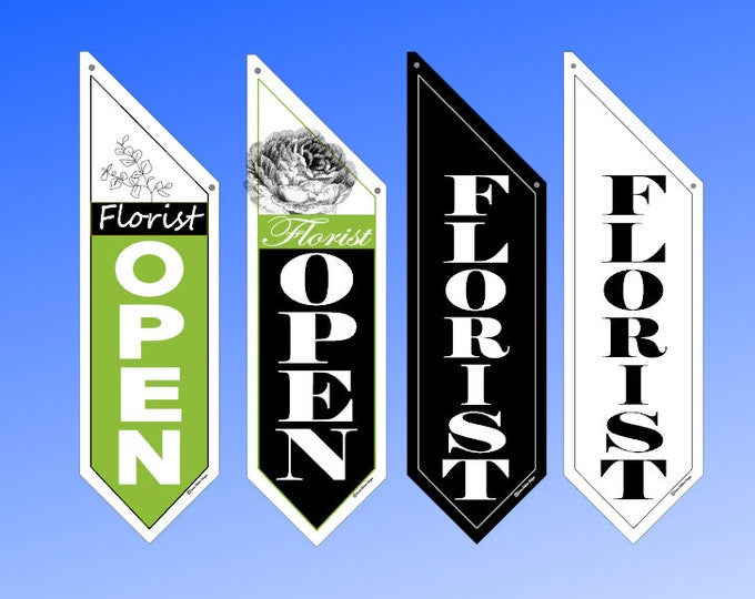 FLORIST OPEN flags  * Four designs to choose from * double sided * heavy weight canvas * handmade pole & bracket included