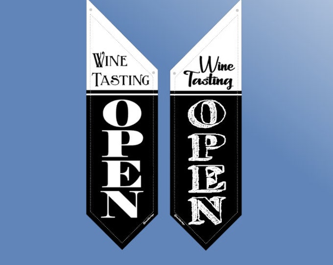 WINE TASTING OPEN flag * double sided * heavy weight canvas * handmade pole & bracket *  printed on both sides * 2 designs *  109 dollars