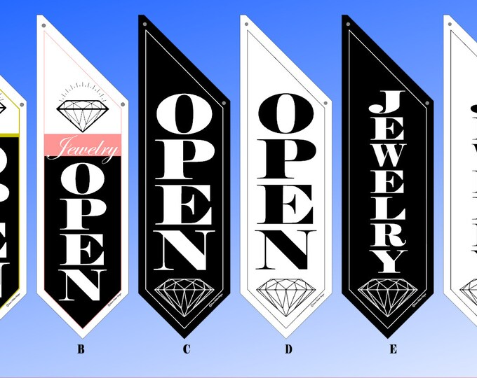 JEWELRY STORE OPEN flags  * Six designs to choose from * double sided * heavy weight canvas * handmade pole & bracket included