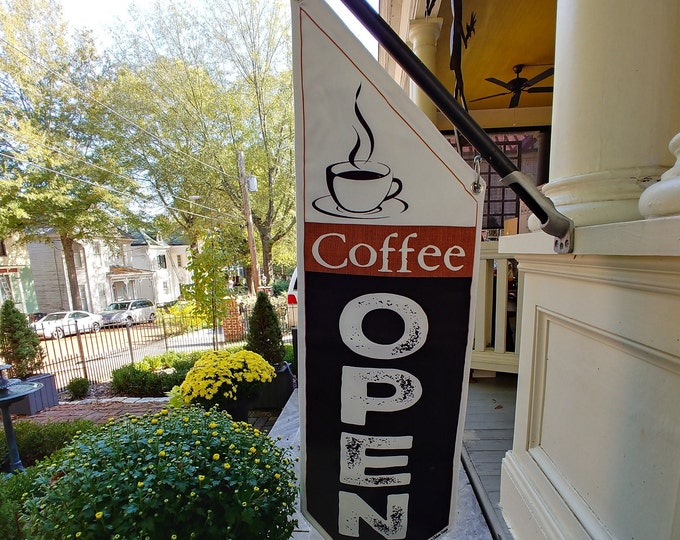 COFFEE OPEN FLAG burlap or black * double sided * heavy weight canvas * handmade pole & bracket