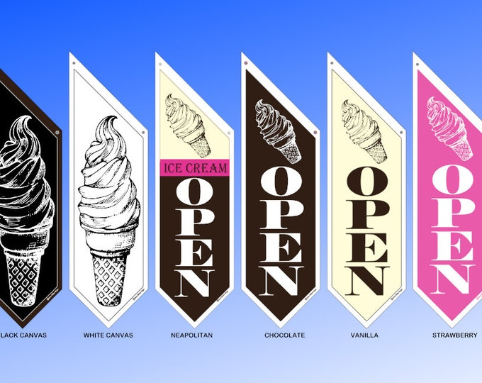 ICE CREAM OPEN flags Chocolate Vanilla or Strawberry or simple black/white * double sided * heavy weight canvas * handmade pole & bracket