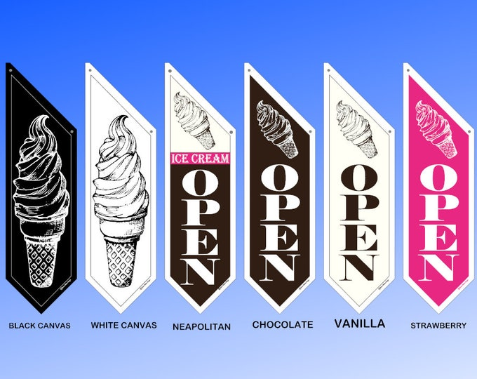 Soft Serve ICE CREAM OPEN flags * Six designs to choose from * double sided * heavy weight canvas * all hardware included