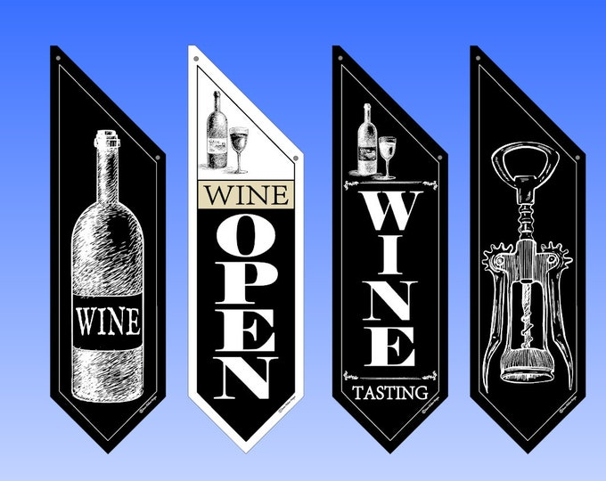 WINE OPEN flags  * Three designs * double sided * heavy weight canvas * pole & bracket included * Wine Tasting