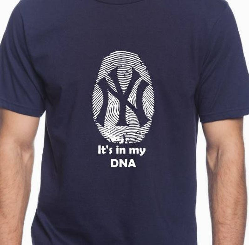 New York Yankees Shirt it s in my DNA NY Yankee Unisex Shirt  d0edf0c4a7a