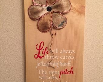 Life Will Always Throw Curves, Baseball/Softball Sign Decor, Inspirational Quote, Baseball Softball Flower