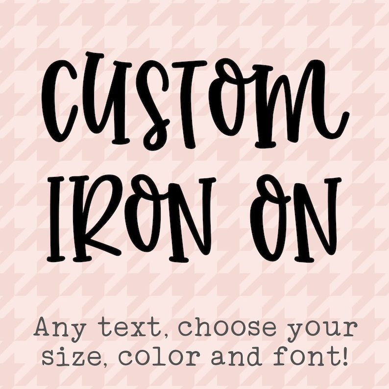 Custom Iron On Design Your Own Iron On DIY Create Your Own image 0