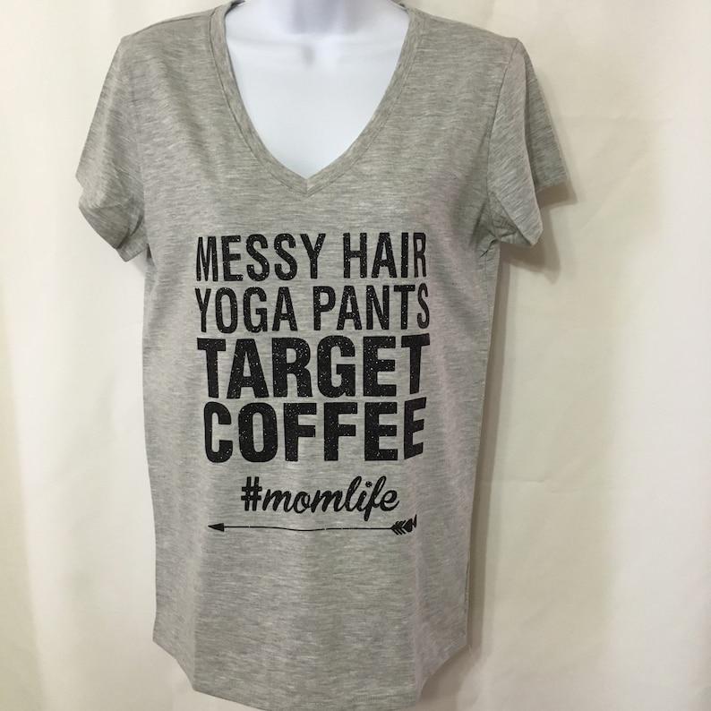 d7d4078071 Ladies shirt momlife messy hair yoga pants Target | Etsy